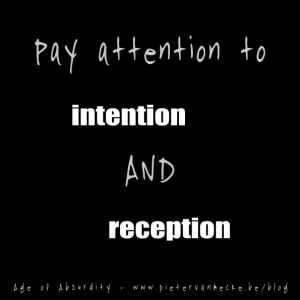 Pay intention to intention and reception